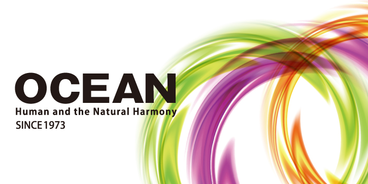 OCEAN Human and the Natural Harmony SINCE 1973
